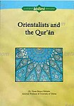 Orientalists and the Qur\'an